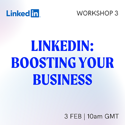 LinkedIn: Boosting your Business