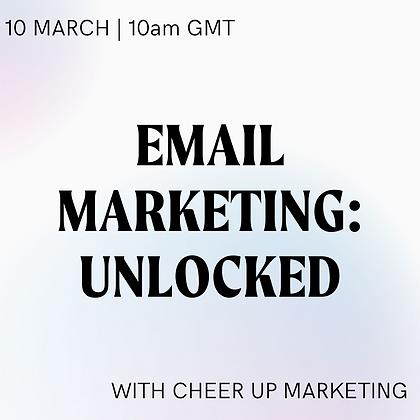 Email Marketing Unlocked