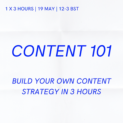 Content 101: 1 x 3 hours