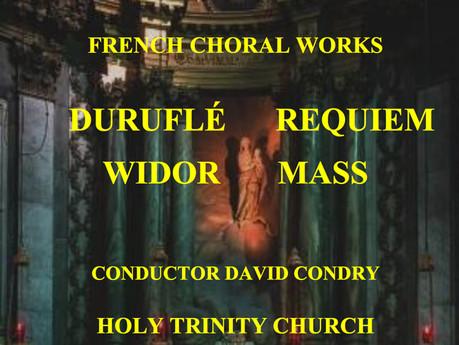 Durufle's Requiem & Widor's Mass, Saturday 14th April 2018