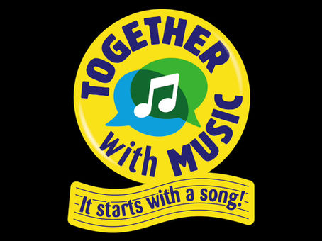 Together with Music - It starts with a song!