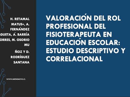 VALORACIÓN DEL ROL PROFESIONAL DEL FISIOTERAPEUTA EN EDUCACIÓN ESCOLAR