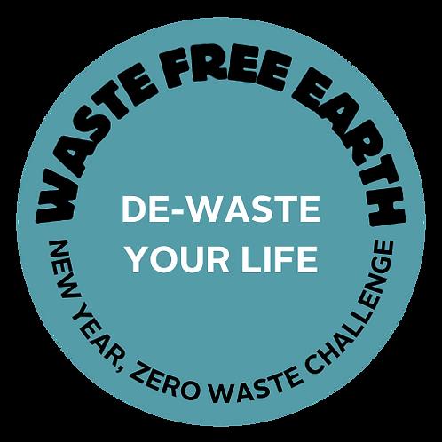 De-Waste Your Life: New Year, Zero Waste
