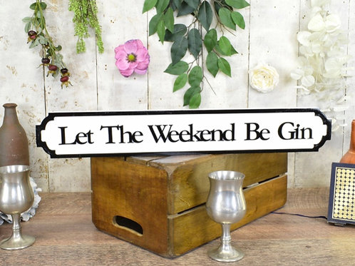 Let the weekend be gin