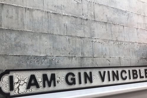 I am gin vincible sign