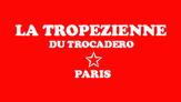 la tropezienne du Trocadero