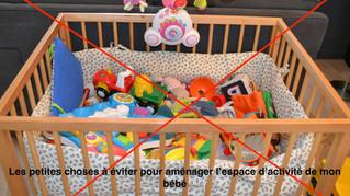 Les petites erreurs à éviter pour aménager l'espace d'activité de mon bébé.