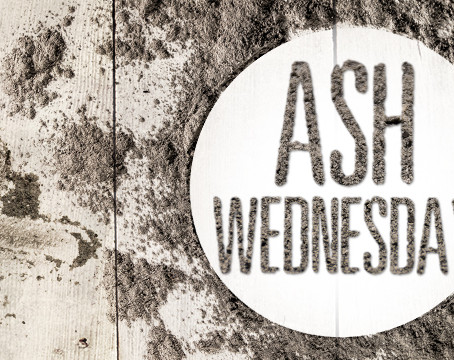 Why Observe Ash Wednesday?
