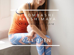 NEW SHOP @日本橋タカシマヤ