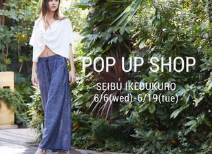 POP UP SHOP @西武池袋本店 3階