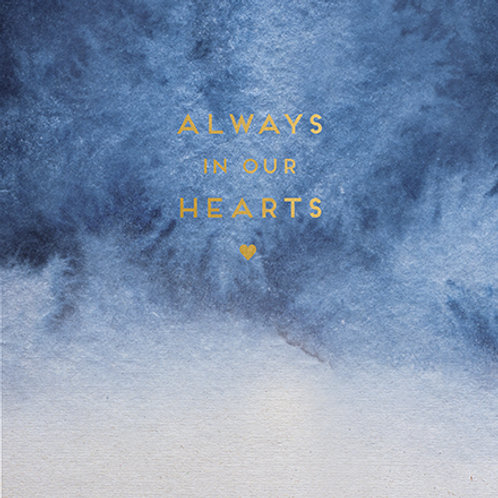 Card - Always in our Hearts