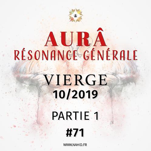 #71 La Résonance Générale de la VIERGE (10/2019) | Les Archives de l'AUR®