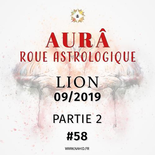 #58 La Roue Astrologique du LION (09/2019)   Les Archives de l'AUR®