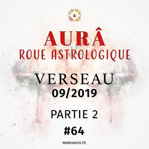 #64 La Roue Astrologique du VERSEAU (09/2019)   Les Archives de l'AUR®