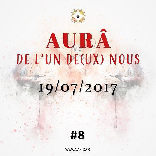 #8 L'AUR® de l'Un De(ux) Nous du 19/07/2017   Les Archives de l'AUR®