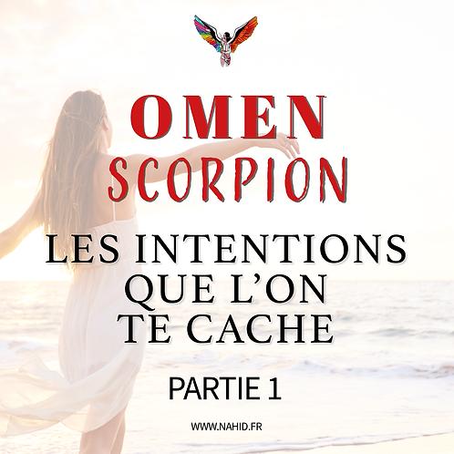 """SCORPION """"Les intentions que l'on te cache"""" (PARTIE 1)   Les Archives #OMEN"""