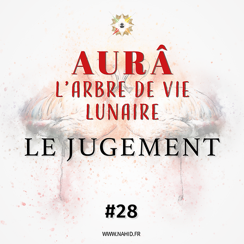 """#28 L'Arbre de Vie Lunaire """"LE JUGEMENT""""   Les Archives de l'AUR®"""