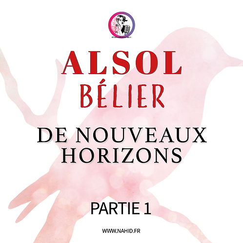 """BÉLIER """"De nouveaux horizons"""" (PARTIE 1)   Les Archives #ALSOL"""