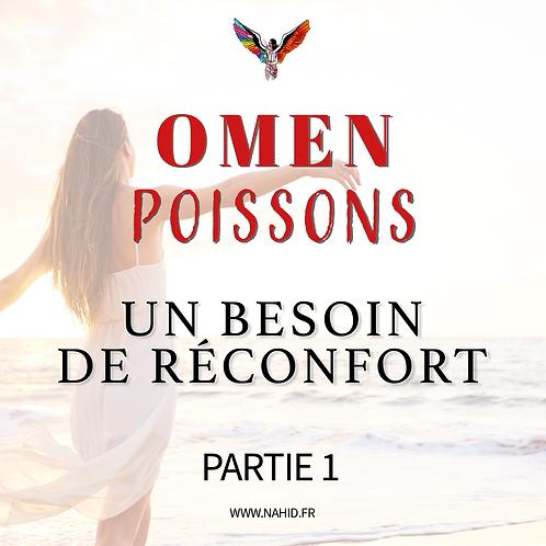"""POISSONS """"Un besoin de réconfort"""" (PARTIE 1)   Les Archives #OMEN"""