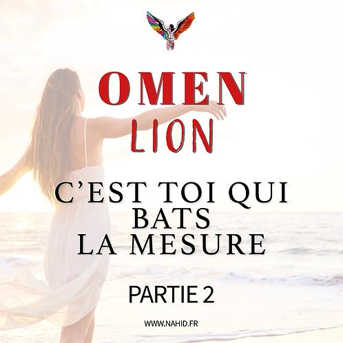 """LION """"C'est toi qui bats la mesure"""" (PARTIE 2)   Les Archives #OMEN"""