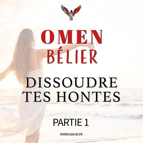 """BÉLIER """"Dissoudre tes hontes"""" (PARTIE 1)   Les Archives #OMEN"""