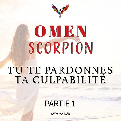 """SCORPION """"Tu te pardonnes ta culpabilité"""" (PARTIE 1)   Les Archives #OMEN"""