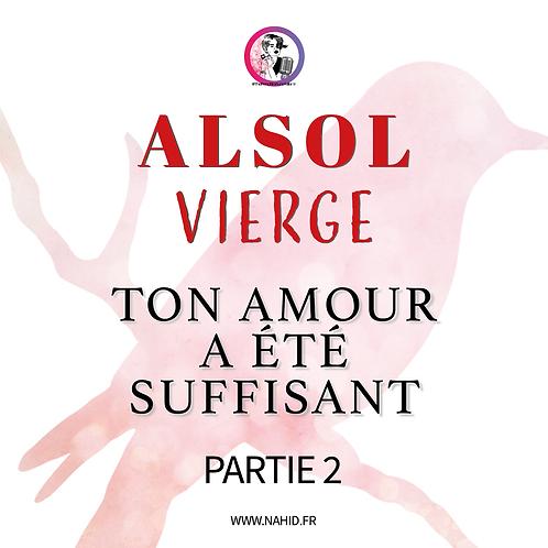 """VIERGE """"Ton amour a été suffisant"""" (PARTIE 2)   Les Archives #ALSOL"""