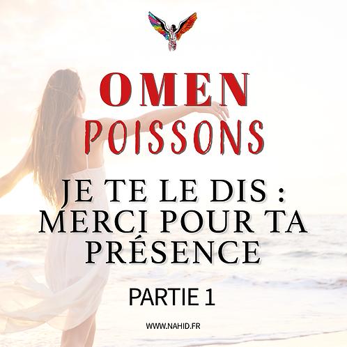 """POISSONS """"Je te le dis : Merci pour ta présence"""" (PARTIE 1)   Les Archives #OMEN"""