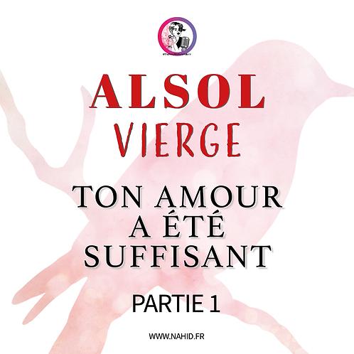 """VIERGE """"Ton amour a été suffisant"""" (PARTIE 1)   Les Archives #ALSOL"""