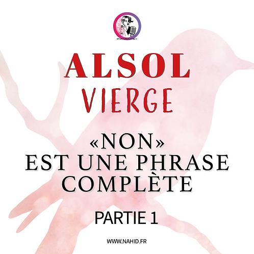 """VIERGE """"Non est une phrase complète"""" (PARTIE 1)   Les Archives #ALSOL"""