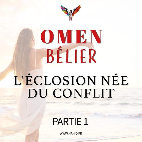 """BÉLIER """"L'éclosion née du conflit"""" (PARTIE 1)   Les Archives #OMEN"""