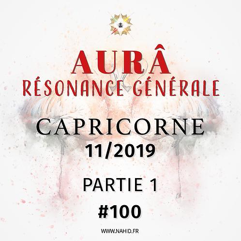 #100 La Résonance Générale du CAPRICORNE (11/2019)   Les Archives de l'AUR®