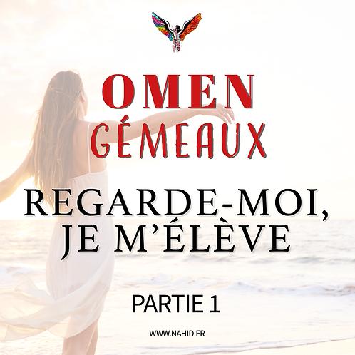 """GÉMEAUX """"Regarde-moi, je m'élève"""" (PARTIE 1)   Les Archives #OMEN"""
