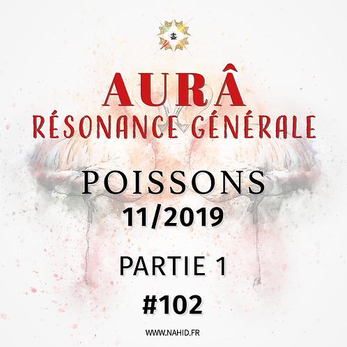 #102 La Résonance Générale du POISSONS (11/2019) | Les Archives de l'AUR®