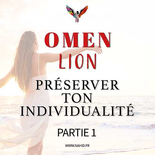 """LION """"Préserve ton individualité"""" (PARTIE 1)   Les Archives #OMEN"""
