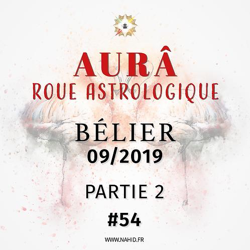 #54 La Roue Astrologique du BÉLIER (09/2019)   Les Archives de l'AUR®