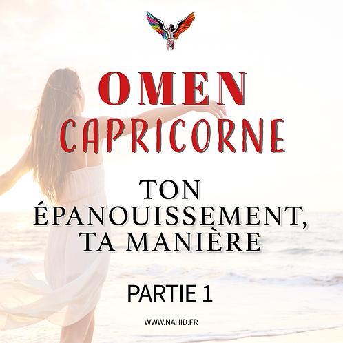 """CAPRICORNE """"Ton épanouissement, ta manière"""" (PARTIE 1)   Les Archives #OMEN"""