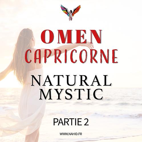 """CAPRICORNE """"Natural Mystic"""" (PARTIE 2)   Les Archives #OMEN"""