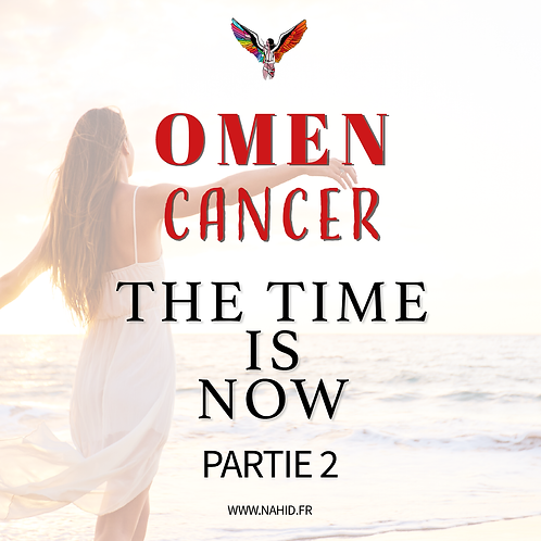 """CANCER """"The time is now"""" (PARTIE 2) 