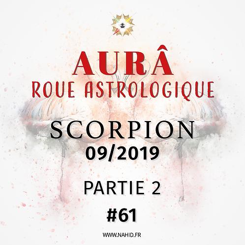 #61 La Roue Astrologique du SCORPION (09/2019)   Les Archives de l'AUR®