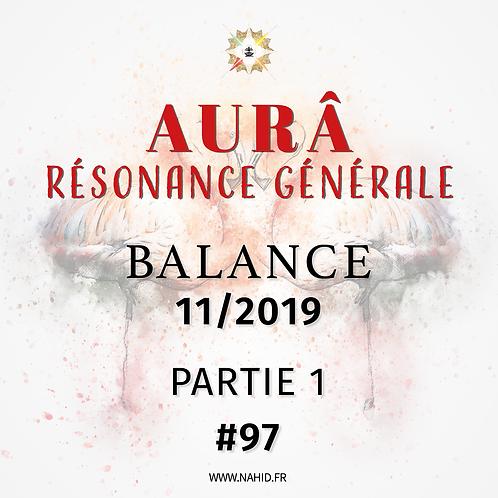 #97 La Résonance Générale de la BALANCE (11/2019)   Les Archives de l'AUR®