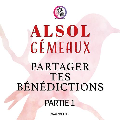 """GÉMEAUX """"Partager tes bénédictions"""" (PARTIE 1)   Les Archives #ALSOL"""
