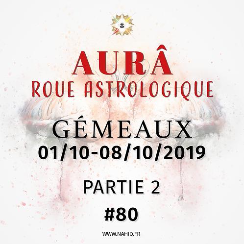 #80 La Roue Astrologique du GÉMEAUX (01-08/10/2019) | Les Archives de l'AUR®