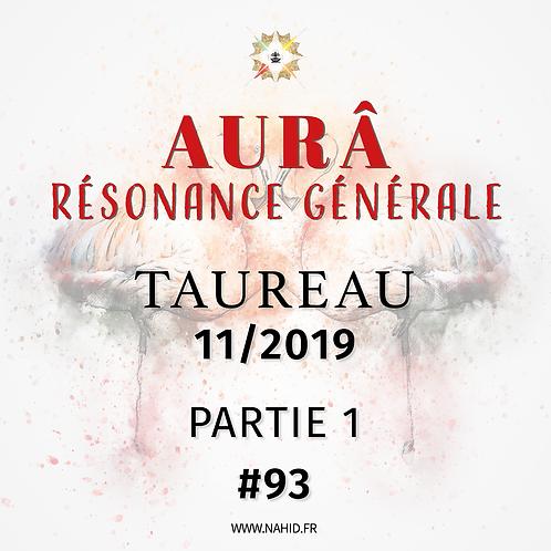 #93 La Résonance Générale du TAUREAU (11/2019)   Les Archives de l'AUR®