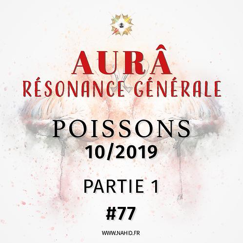 #77 La Résonance Générale du POISSONS (10/2019) | Les Archives de l'AUR®