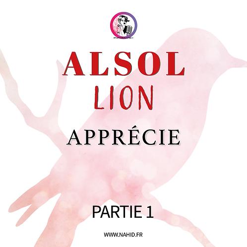 """LION """"Apprécie"""" (PARTIE 1)   Les Archives #ALSOL"""
