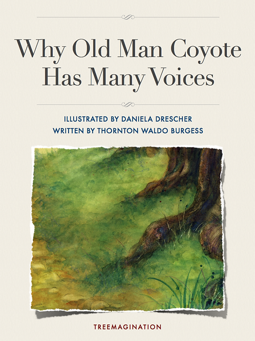 Why Old Man Coyote Has Many Voices