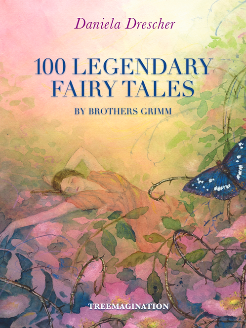 100 Legendary Fairy Tales by Brothers Grimm