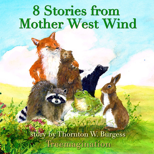 Stories of Mother West Wind, Volume 1 (8 Stories) (Runtime: 79:40)