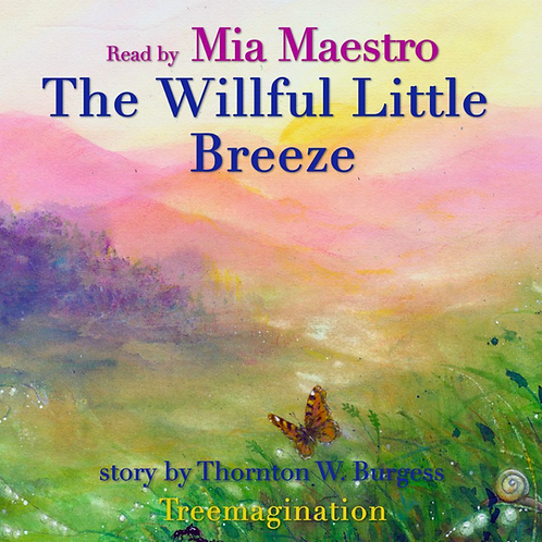 Mia Maestro Reads The Willful Little Breeze